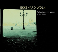Ekkehard Wölk, Reflections on Mozart
