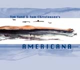 Tim Sund -Tom Christensen Quartet, Americana